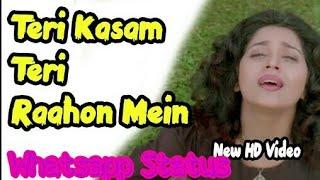 Teri Kasam Teri Raho me aakar - Sonu Nigam & Anuradha Paudwal || Love status || Romantic Status||