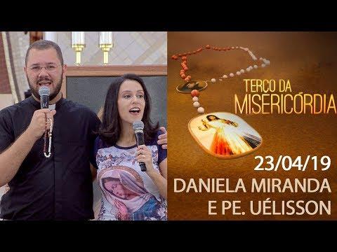 Terço da Misericórdia - 23/04/19