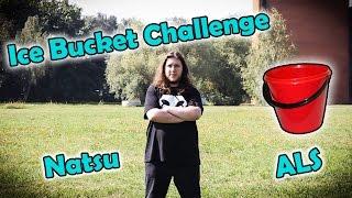 Natsu ALS Ice Bucket Challenge