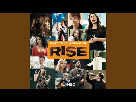 Scars To Your Beautiful (feat. Auli'i Cravalho) (Rise Cast Version)