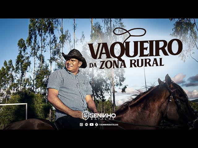 Geninho Batalha  -  Vaqueiro Da Zona Rural