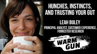 """[WARM GUN 2014] Forrester Research, Leah Buley, """"Hunches, Instincts, and Trusting Your Gut"""""""