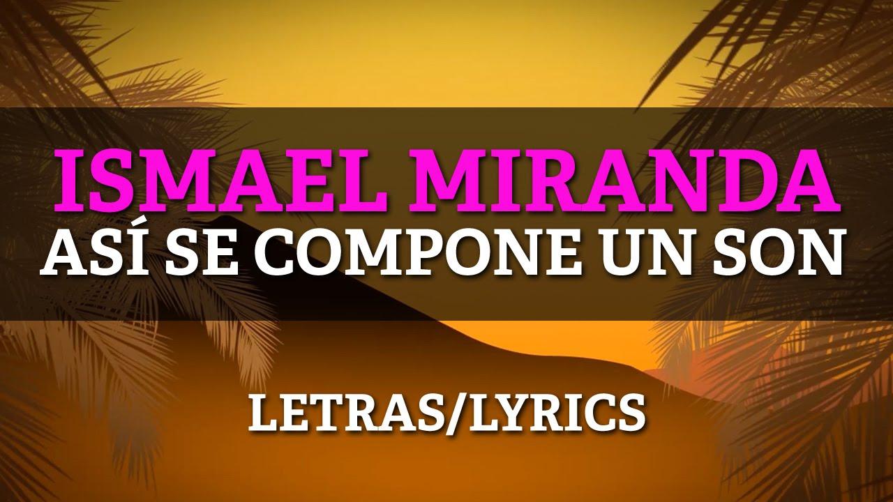 ismael-miranda-asi-se-compone-un-son-lyrics-letras-fania-records