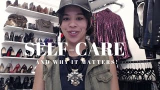 Why Self-Care Matters!