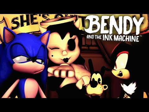 Sonic & Shadow Play Bendy And The Ink Machine - (CHAPTER 3)
