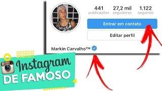 COMO DEIXAR SEU INSTAGRAM IGUAL DOS FAMOSOS   Markin Carvalho