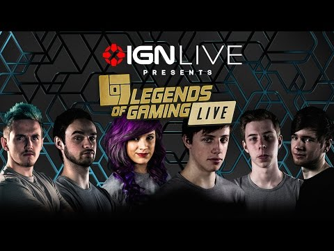 Legends of Gaming Live 2015 - IGN Live