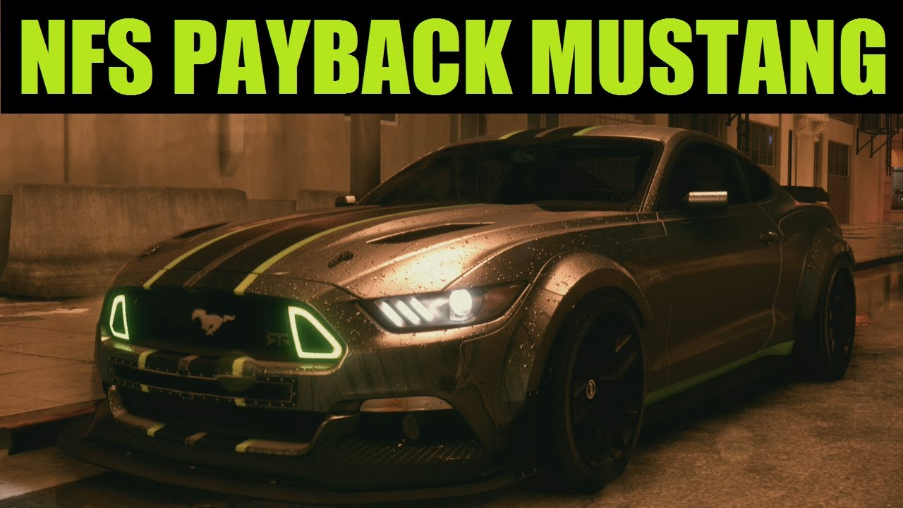 Nfs Payback Mustang Build Need For Speed 2015 Gameplay Youtube