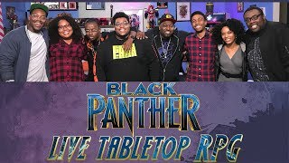 Black Panther Tabletop RPG with GM Ify Nwadiwe!