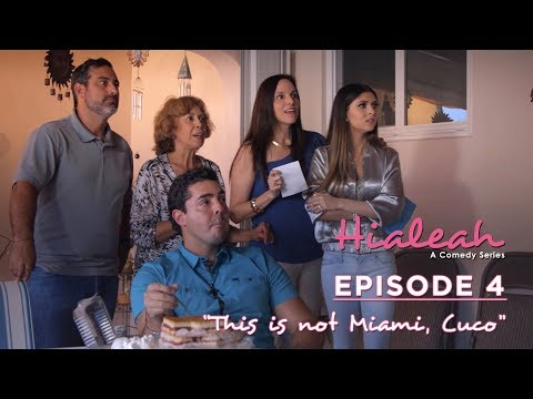 """Hialeah: A Comedy Series EPISODE 4 - """"This is not Miami, Cuco!"""""""