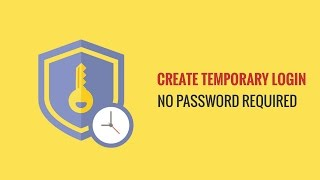 How to Create Temporary Login for WordPress