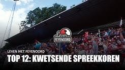 Leven met Feyenoord - Top 12: Kwetsende Spreekkoren (zonder ernstige ziektes)