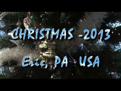 CHRISTMAS - 2013. Erie, PA  USA.