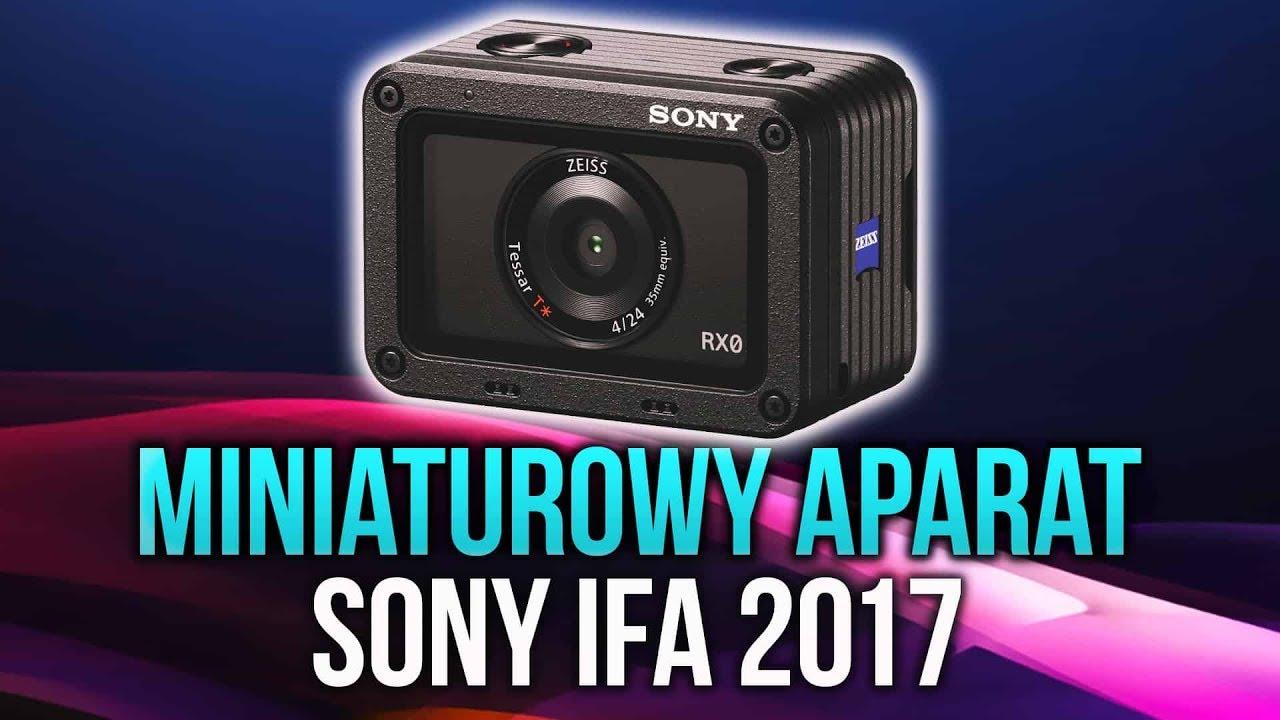 Sony Prezentuje Miniaturowy Aparat Fotograficzny! #IFA2017