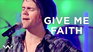 Give Me Faith | Live | Elevation Worship
