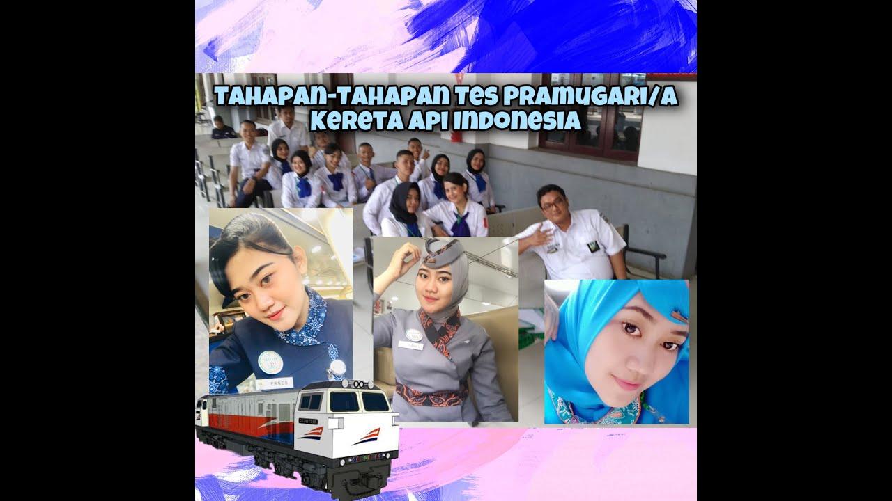Download Tahapan - Tahapan Tes Pramugari/a Kereta Api Indonesia By @Ernes_FEO