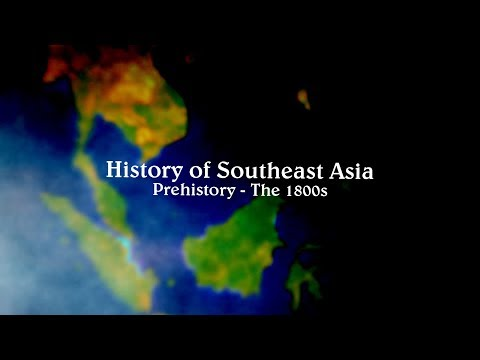 History of Southeast Asia - Prehistory to the 1800s