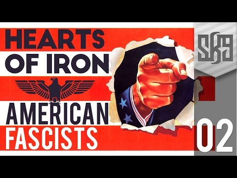 Hearts of Iron 4 - American Fascists #2 (Let's Play)