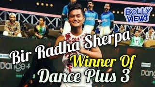 Bir Radha Sherpa Winner of Dance Plus Season 3