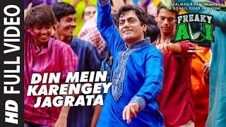Din Mein Karenge Jagrata - Freaky Ali