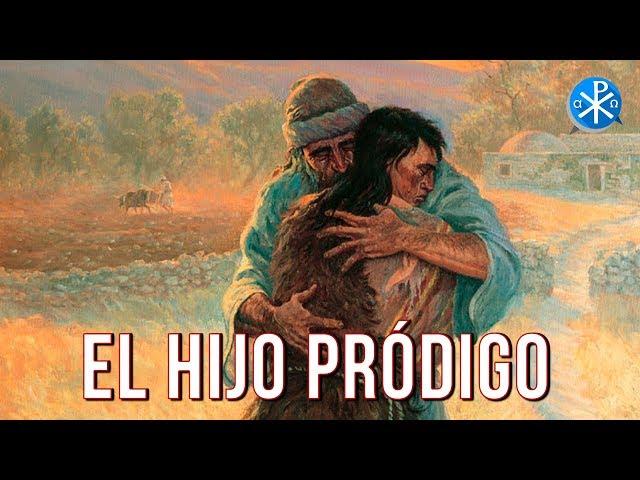 El Hijo Pródigo   Perseverancia - P. Gustavo Lombardo