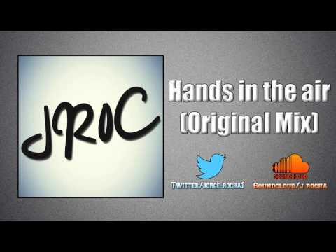 JR0C - Hands in the air (Original Mix) FREE DOWNLOAD ON MY SOUNDCLOUD!