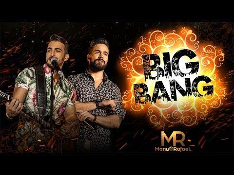 Manu e Rafael - Big Bang