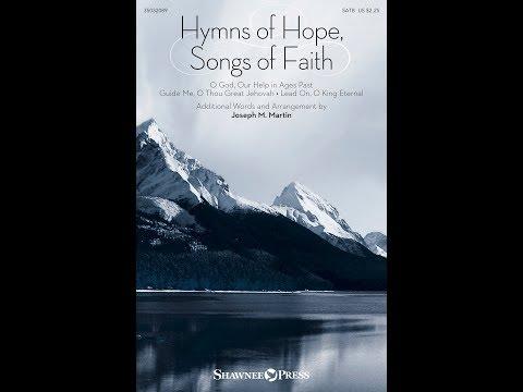 HYMNS OF HOPE, SONGS OF FAITH - arr. Joseph M. Martin