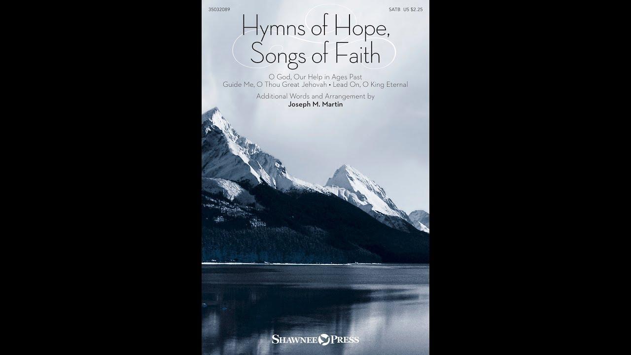 HYMNS OF HOPE, SONGS OF FAITH (SATB Choir) - arr  Joseph M  Martin
