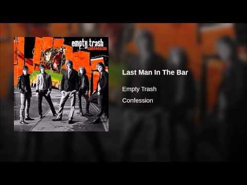 Last Man In The Bar