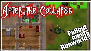 ★ After the Collapse gameplay - Ep 1 - Don't do what I do - Fallout meets Rimworld survival game