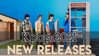 KPOP 2021 NEW RELEASES vol 05 🎵 2021 최신곡 재생 목록 | Kpop Playlists