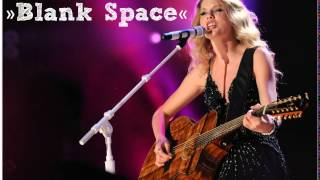 "Taylor Swift - ""Blank Space"" (Blank Space Taylor Swift) - NEW SONGS download free -"