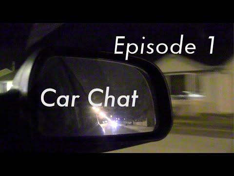 Car Chat – Episode 1