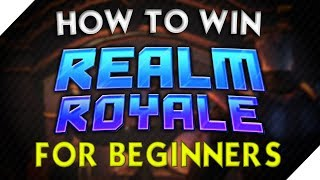 How to Play/Win Realm Royale: The Basics