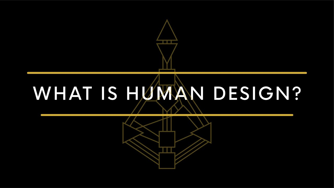 What Is Human Design?