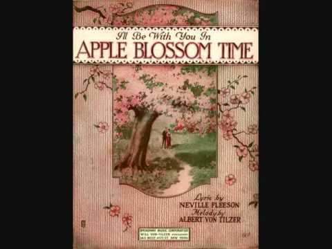 Charles Harrison - I'll Be With You in Apple Blossom Time (1920)