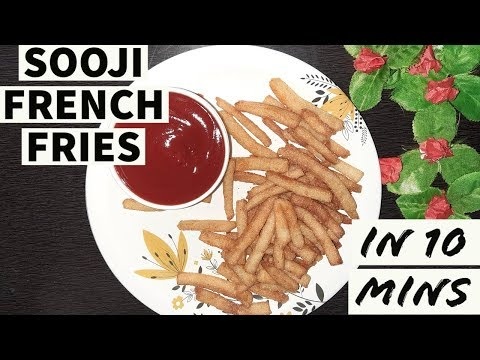 SOOJI FRENCH FRIES|EVENING SNACKS| 10 MINUTES SNACK| EASY SNACK | 3 INGREDIENTS|