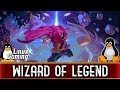 Wizard Of Legend | Ubuntu 18.04 | Linux Gaming | Native