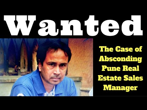 The Case of Absconding Pune Real Estate Sales Manager
