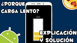 MI TELÉFONO CARGA LENTO | MI BATERIA TARDA EN CARGAR | SOLUCIÓN 2018