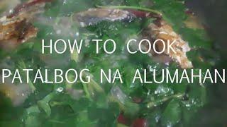 MCKK Cooking #9 | PINATALBOG NA ALUMAHAN | HEALTHY & DELICIOUS | QUARANTINE RECIPE