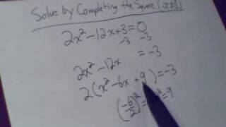 Completing the Square (a does not equal 1)