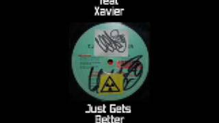 T.J.R feat Xavier - Just Gets Better (T.J.R Dub) Tuff Jam
