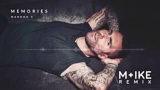 Maroon 5 - Memories (M+ike Remix)