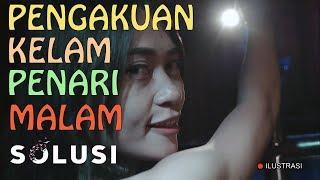 Download Video Kisah Nyata Pengakuan Kelam Penari Malam | Yusi Solusi TV | Eps 37 MP3 3GP MP4