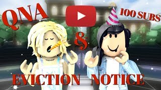 100 subscribers Q&A + Eviction Notice w/ Narwhal!!! | Roblox