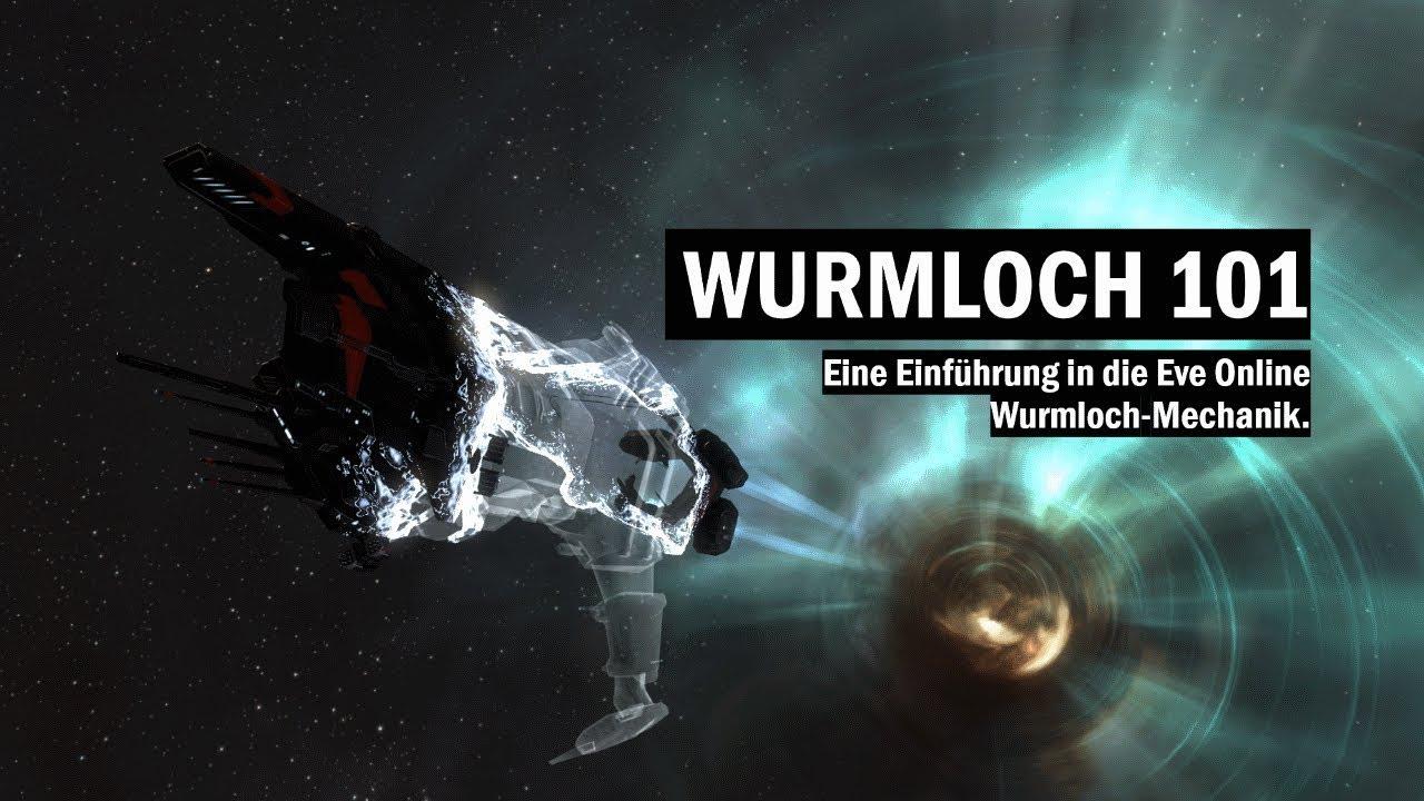 Wurmloch 101 - Einführung in die Eve Online Wurmloch Mechanik für  Einsteiger & Newbros