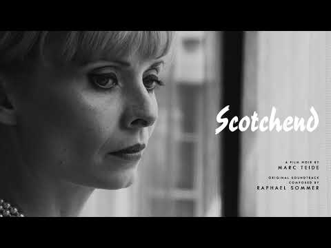 Film Noir Music - Scotchend Soundtrack - 03. Dirty Game | Raphael Sommer ( 2018 )