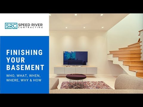 Finishing Your Basement: The Who, What, When, Where and Why